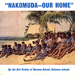 Girl Guides Of Bunana School, The - Nakomuda - Our Home